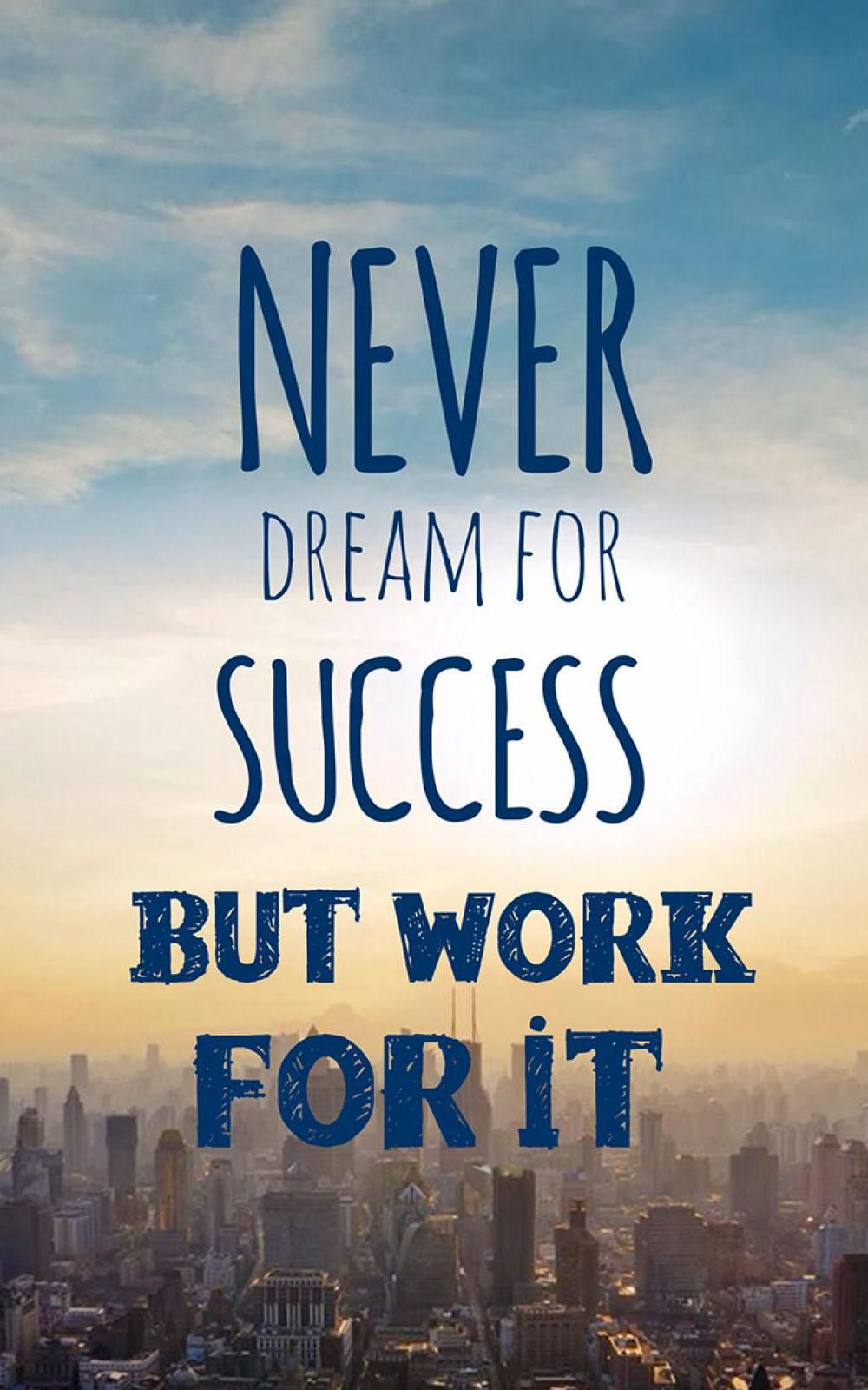 Dream Success Work 4k Ultra Hd Mobile Wallpaper