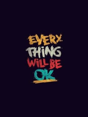 Everything Will Be Ok HD Mobile Wallpaper Preview