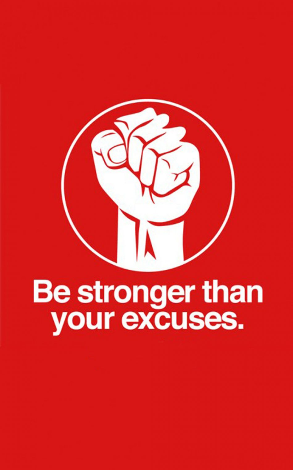 Be Stronger Than Your Excuses HD Mobile Wallpaper