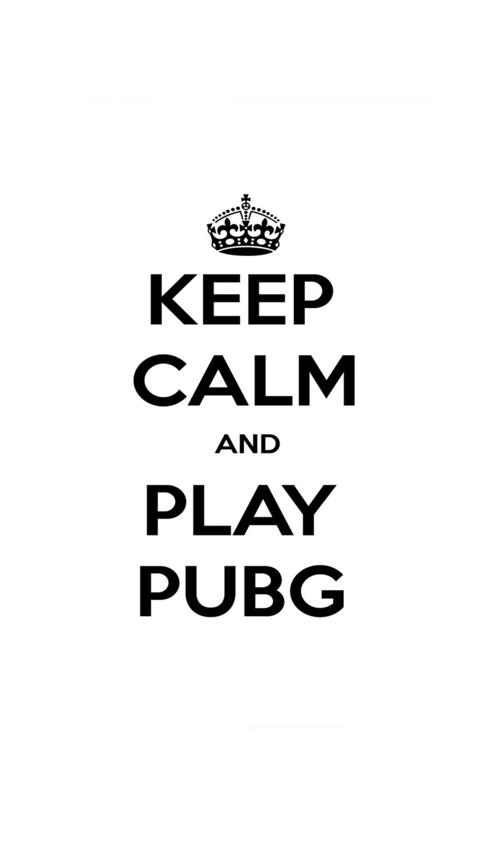 Keep Calm And Play PUBG 4K Ultra HD Mobile Wallpaper