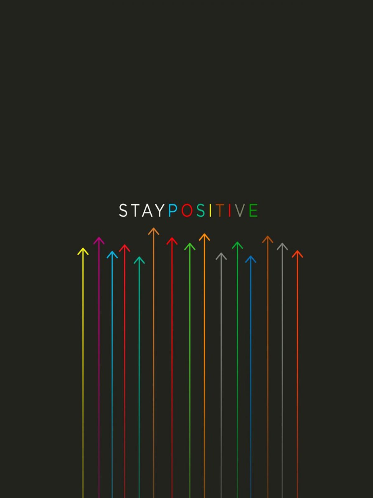 Superb Stay Positive HD Mobile Wallpaper